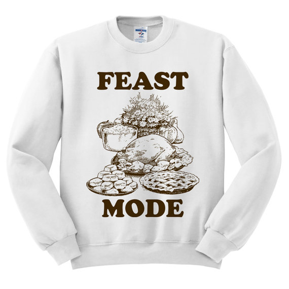 Feast Mode Thanksgiving Unisex Sweatshirt size S,M,L,XL,XXL,XXL