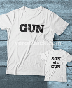 Gun-Son of a Gun Couple adult kids Tshirt