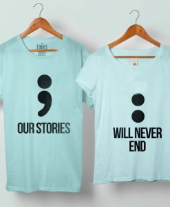 Our Story Will Never End Couple Tshirt size S to 5XL - veroattack.com