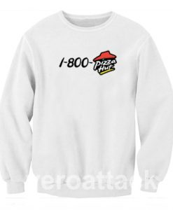 1 800 pizza hut Unisex Sweatshirts