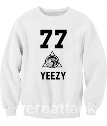 77 Yeezy Unisex Sweatshirts