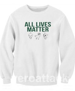 All Lives Matter Unisex Sweatshirts