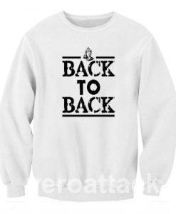 Back to Back yeezy Unisex Sweatshirts