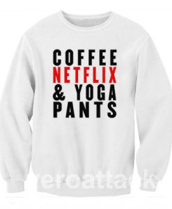 Coffee Netflix Yoga Unisex Sweatshirts