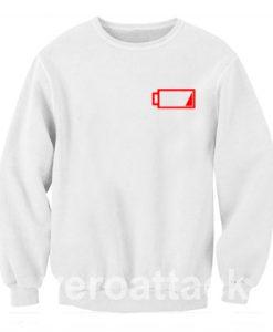 Low Battery Funny No Energy Unisex Sweatshirts