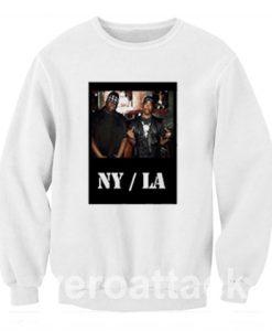NY LA big notorious tupac biggie Unisex Sweatshirts