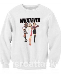 Whatever Clueless Popular Movie Unisex Sweatshirts