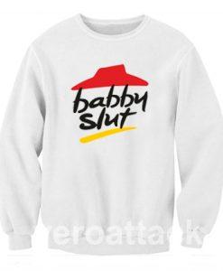 babby slut pizza Unisex Sweatshirts