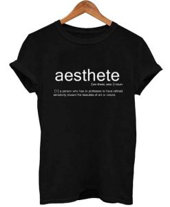 Aesthete T Shirt Size S,M,L,XL,2XL,3XL