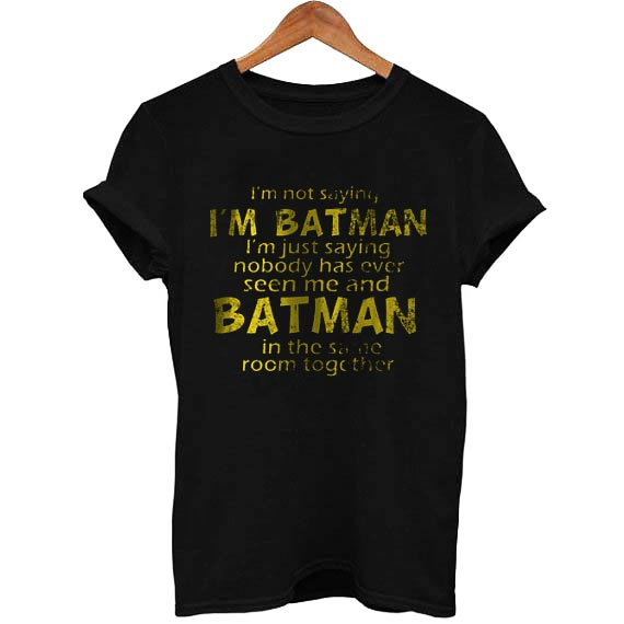 1f196ed8067 Batman Quotes T Shirt Size S