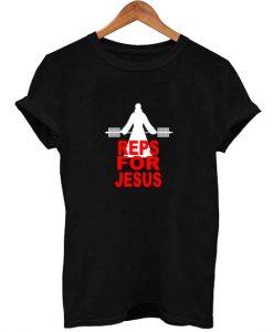 Reps for jesus gym black T Shirt Size S,M,L,XL,2XL,3XL