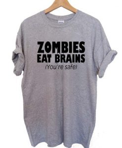 Zombies Eat Brains T Shirt Size S,M,L,XL,2XL,3XL