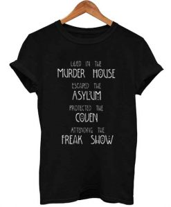 american horror story quote T Shirt Size S,M,L,XL,2XL,3XL