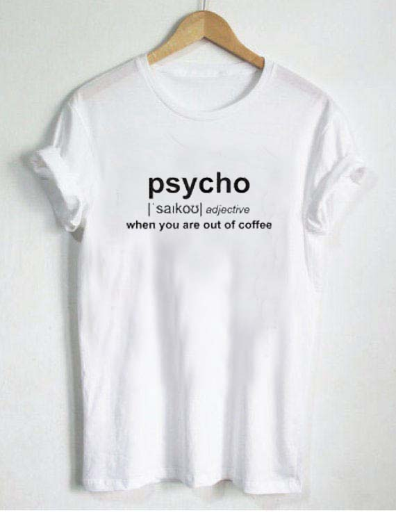 Cute But Psycho T Shirt Size SMLXL2XL3XL