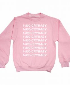 1-800-crybaby light pink Unisex Sweatshirts