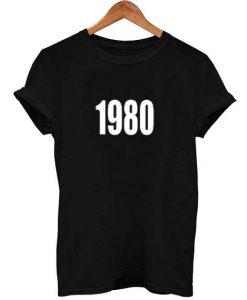 1980 T Shirt Size S,M,L,XL,2XL,3XL
