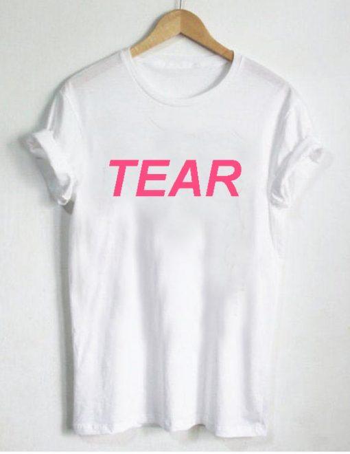 tear T Shirt Size XS,S,M,L,XL,2XL,3XL