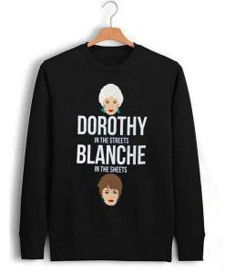 dorothy in the street blanche in the sheets