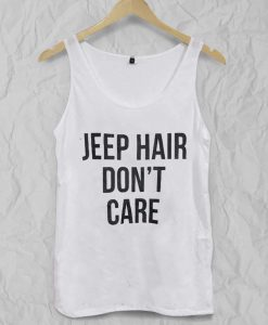 jeep hair don't care Adult tank top