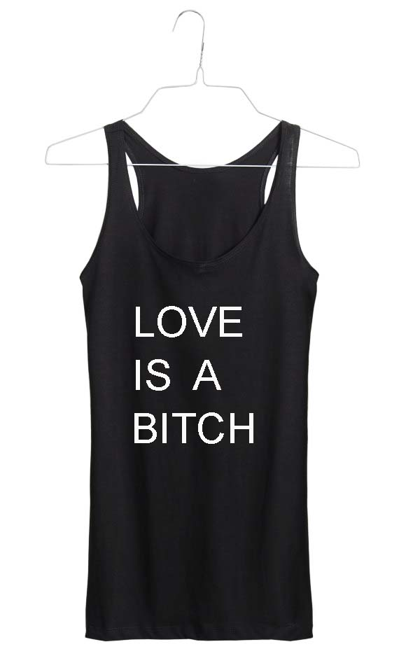 love is a bitch Adult tank top