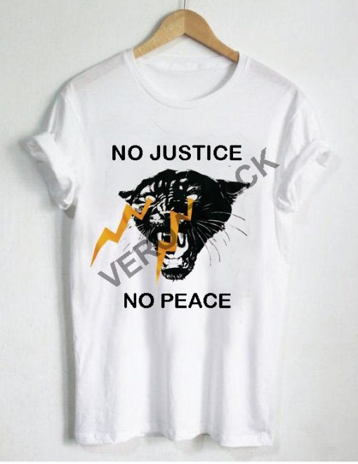 no justice no peace T Shirt Size XS,S,M,L,XL,2XL,3XL