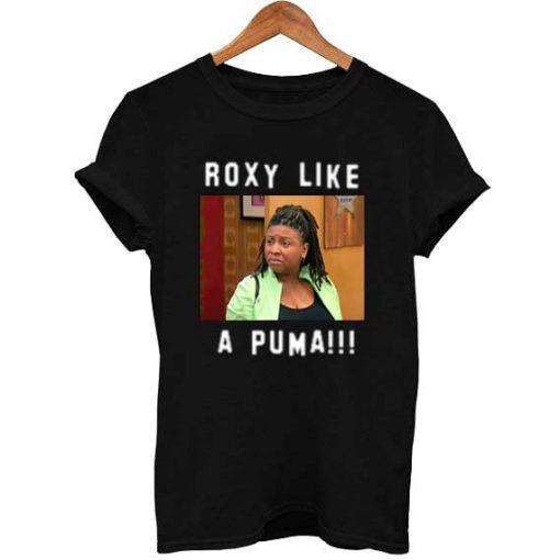 roxy like a puma T Shirt Size S,M,L,XL,2XL,3XL