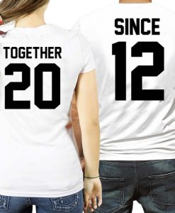 since 12 together 20 Couple Tshirt Size S,M,L,XL,2XL,3XL