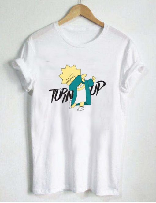 turn up T Shirt Size S,M,L,XL,2XL,3XL