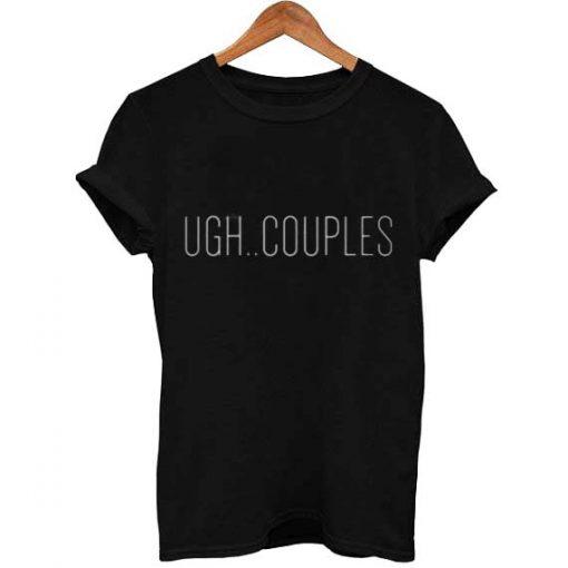 ugh couples T Shirt Size S,M,L,XL,2XL,3XL