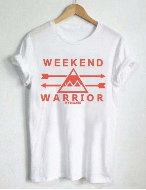 weekend warrior T Shirt Size S,M,L,XL,2XL,3XL