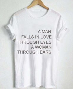 a man falls in love T Shirt Size XS,S,M,L,XL,2XL,3XL