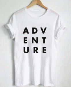 adventure T Shirt Size XS,S,M,L,XL,2XL,3XL