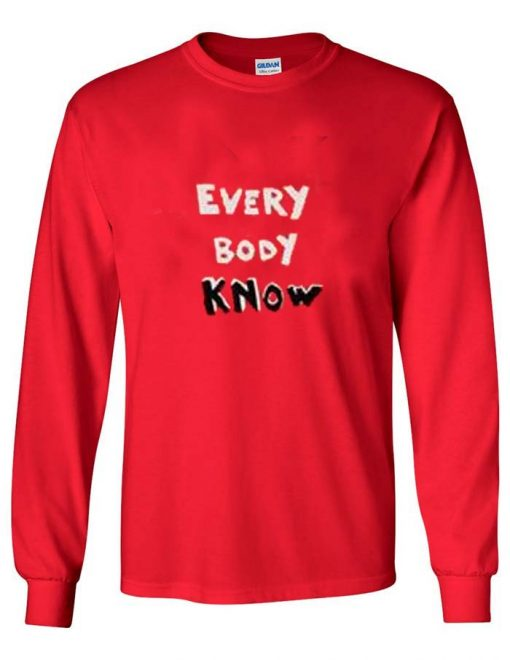 everybody know adult Long sleeve T Shirt