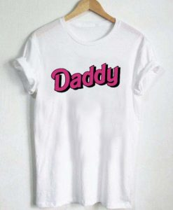 daddy new T Shirt Size XS,S,M,L,XL,2XL,3XL