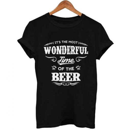 wonderful time of the beer T Shirt Size XS,S,M,L,XL,2XL,3XL