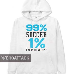 99% soccer 1 % everything else white color Hoodies