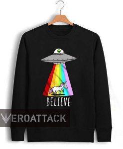 alien and unicorn believe Unisex Sweatshirts