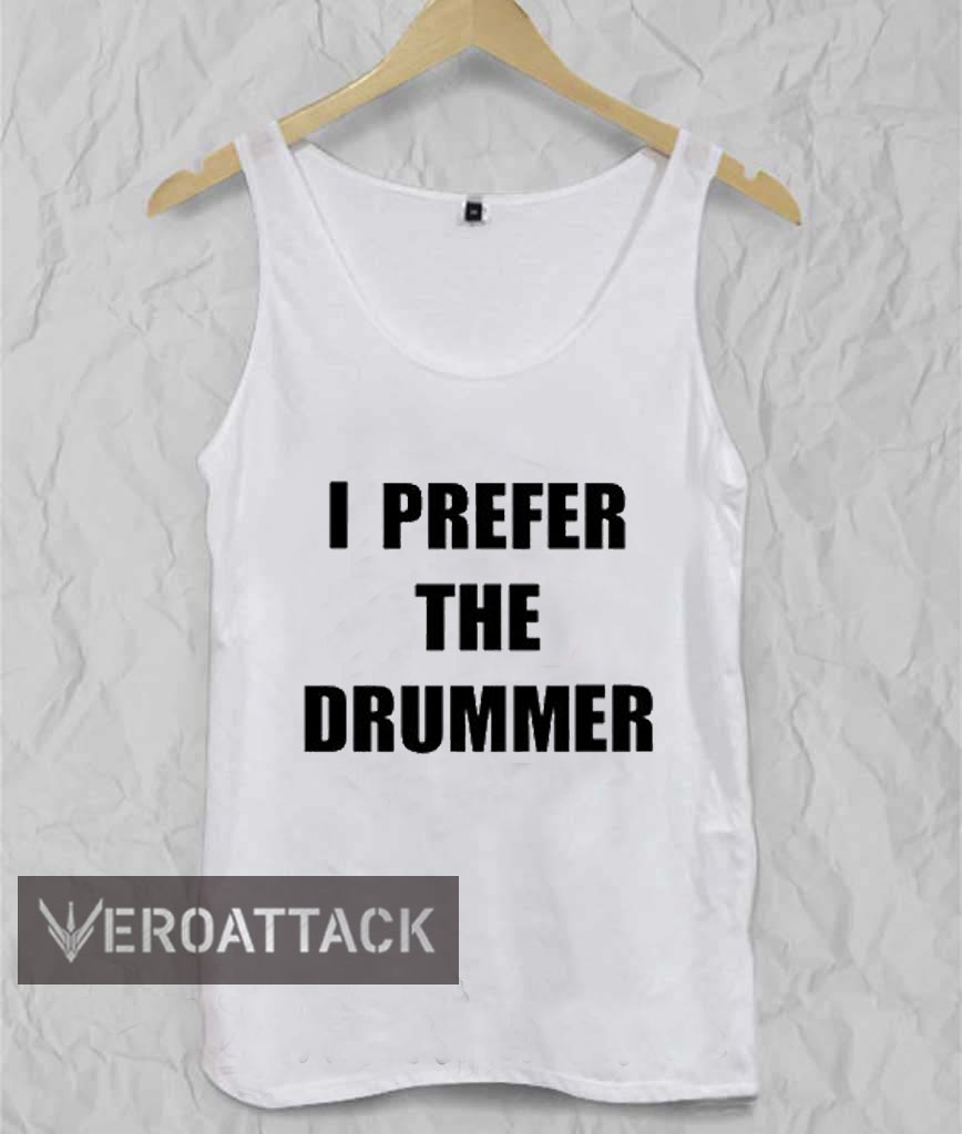 5560cb2f460ce i prefer the drummer Adult tank top men and women