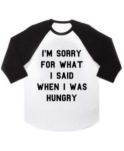 i'm sorry for what quotes raglan unisex tee shirt for adult men and women