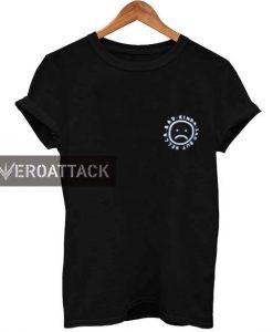 sad boys quote T Shirt Size XS,S,M,L,XL,2XL,3XL