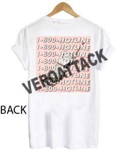 1-800-hotline T Shirt Size XS,S,M,L,XL,2XL,3XL