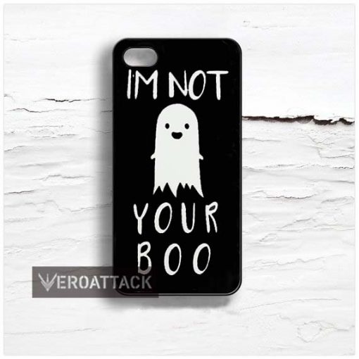 im not your boo Design Cases iPhone, iPod, Samsung Galaxy