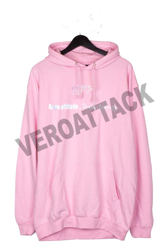 HFP kanye attitude drake feelings light pink color Hoodie