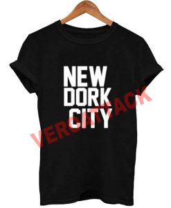 new dork city T Shirt Size XS,S,M,L,XL,2XL,3XL