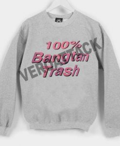 100 % bangtan trash Unisex Sweatshirts