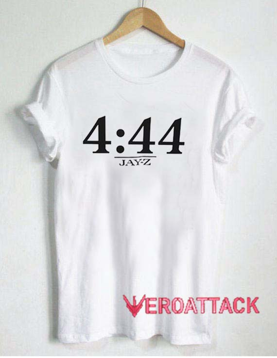 4 44 Jayz Time T Shirt Size XS,S,M,L,XL,2XL,3XL