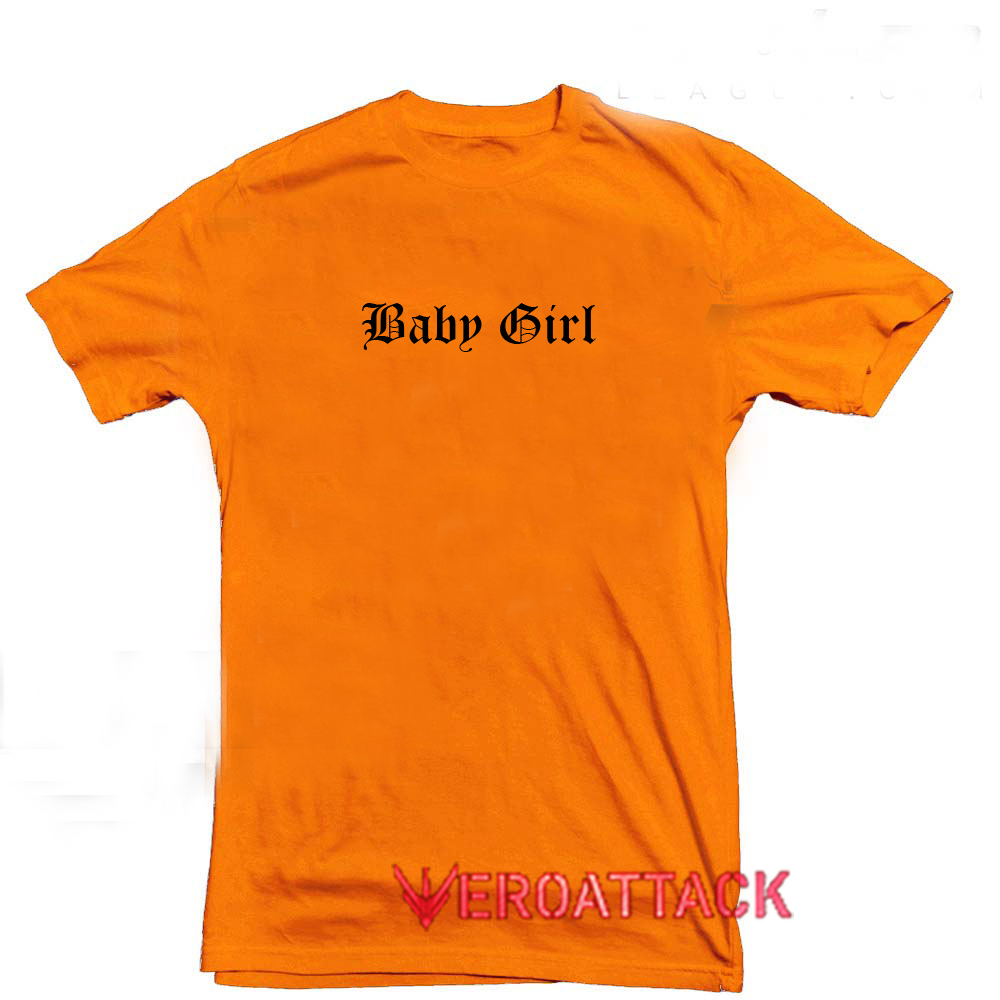 baby girl orange t shirt size s m l xl 2xl 3xl. Black Bedroom Furniture Sets. Home Design Ideas