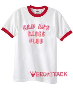 Bad Ass Babes Club unisex ringer tshirt