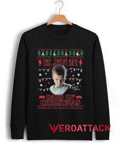 Eleven Days Of Christmas Unisex Sweatshirts