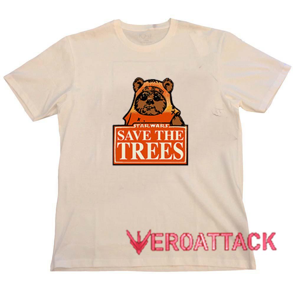 Star Wars Save The Trees Cream T Shirt Size S,M,L,XL,2XL,3XL